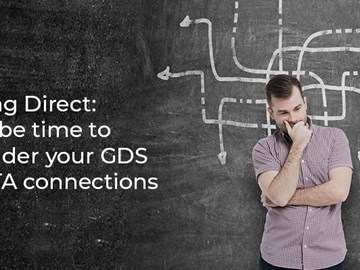 Ditching direct: It may be time to reconsider your GDS and OTA connections