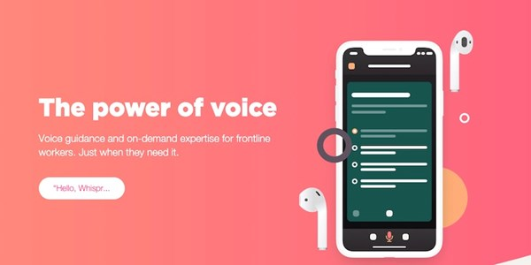 STARTUP STAGE: Whispr wants to help frontline staff with voice guidance
