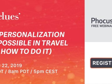 WEBINAR ALERT! Why personalization is impossible in travel (and how to do it)
