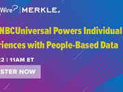 WEBINAR ALERT: How NBCUniversal powers individual experiences with people-based data