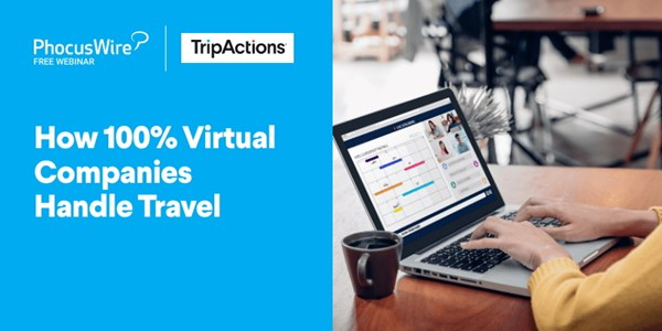 WEBINAR ALERT! How 100% virtual companies handle travel