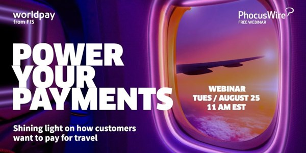 WEBINAR ALERT! Power your payments - shining light on how customers pay for travel
