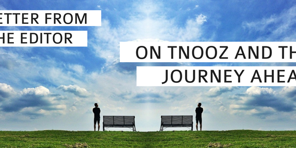 A letter from the editor: On tnooz and the journey ahead