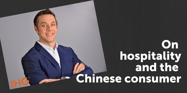 IHG's mantra for localization in China – be 'fully embedded'
