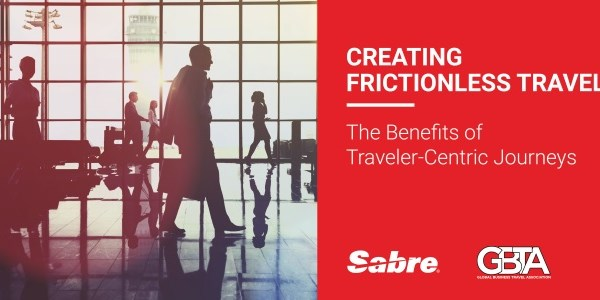 A recipe for business travel success: reduce friction, add tech, serve up satisfaction
