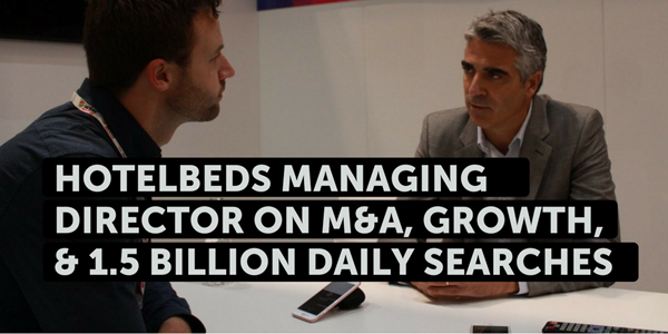More growth ahead for Hotelbeds: Interview with Managing Director Carlos Muñoz